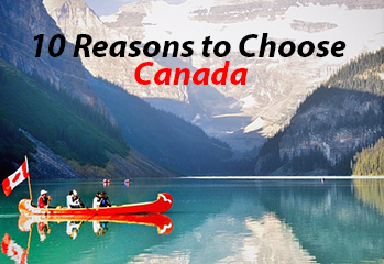 10 Reasons to Choose Canada