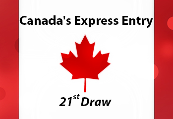Canada's Express Entry – 21st Draw