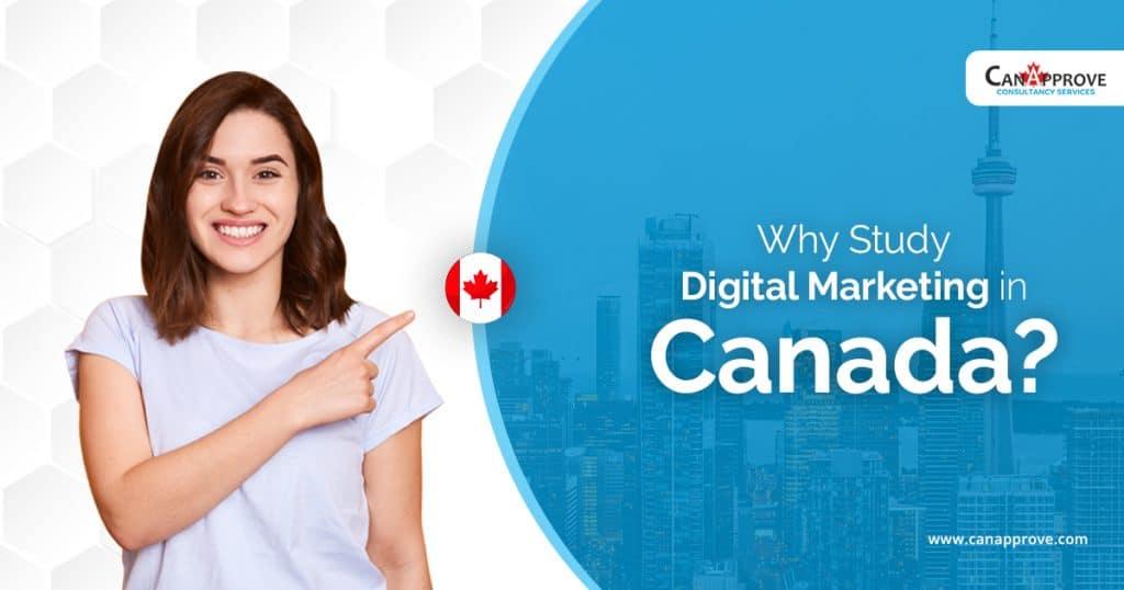 Why Study Digital Marketing in Canada June 27